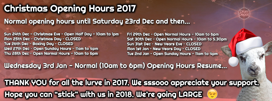 Drum Depot Christmas 2017 Opening Hours